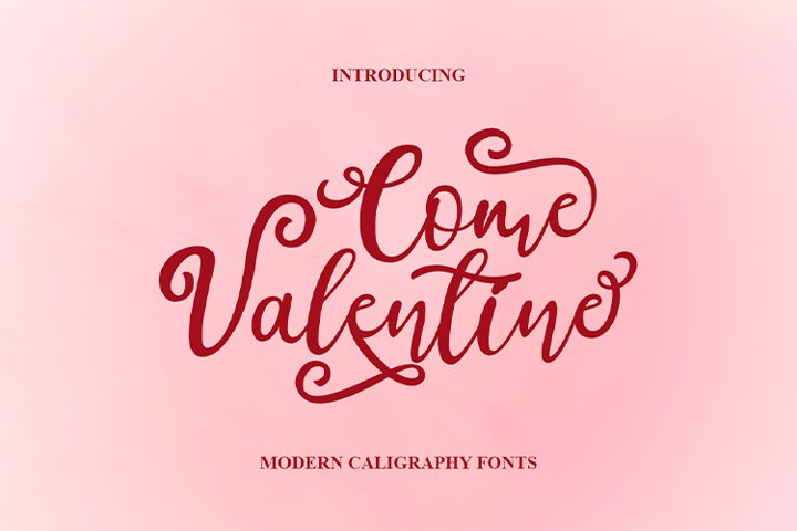 Come Valentine | modern calligraphy font