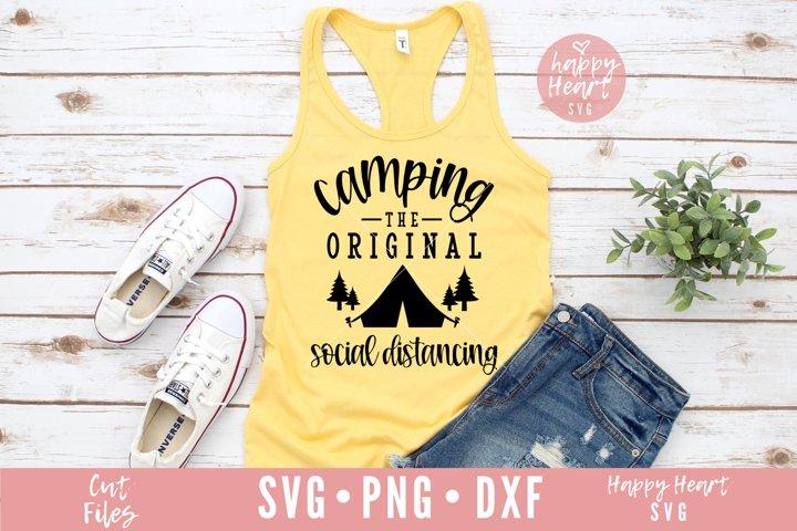 Camping The Original Social Distancing SVG