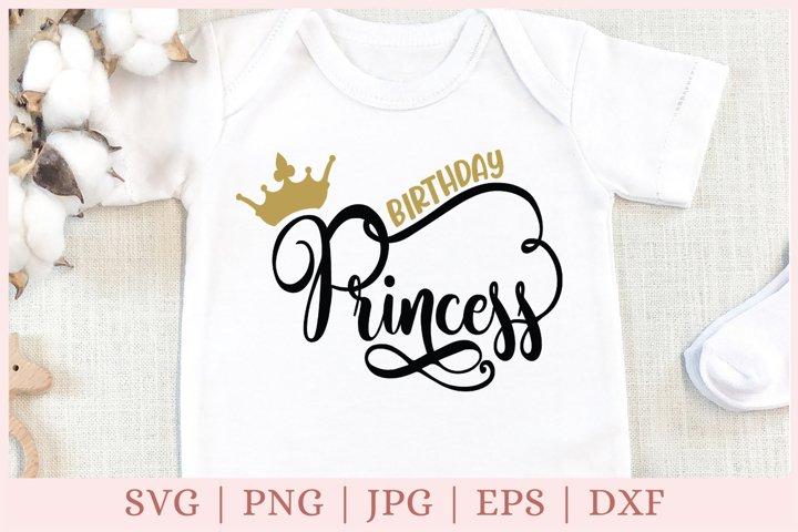 Birthday Princess SVG, birthday SVG, 1st birthday SVG, crown