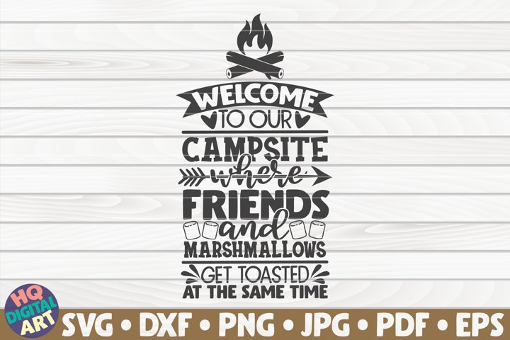 Welcome to our campsite SVG |Camping quote