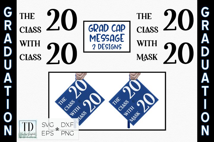 The Class with Class 2020 / Class with Mask / Graduation SVG