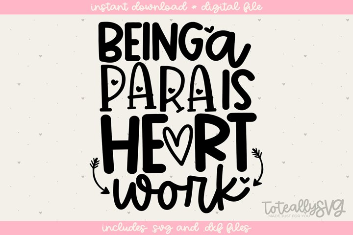 Being a Para Is Heart Work SVG File