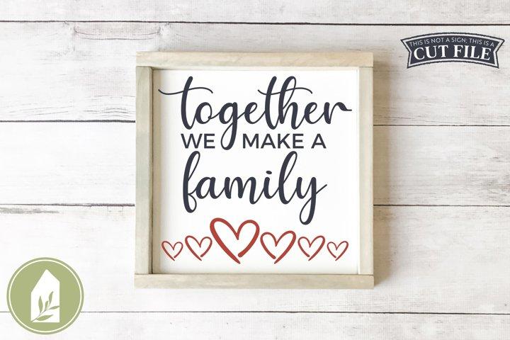 Together We Make a Family SVG Files, Blended Family SVG