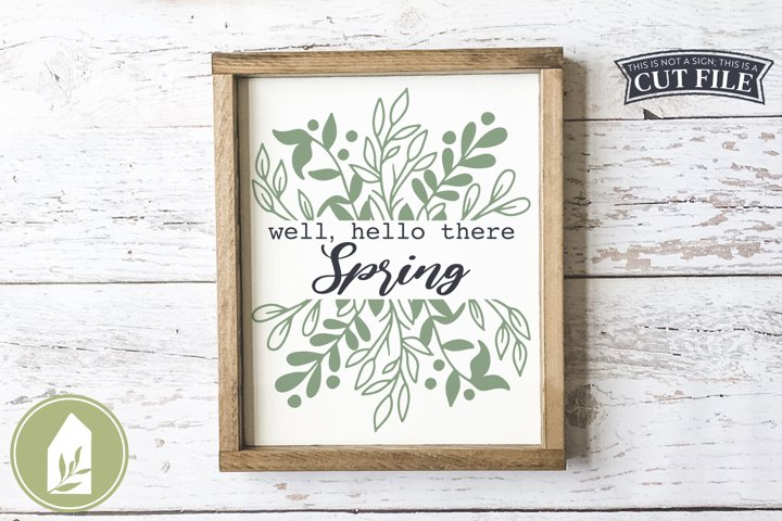 Well Hello There Spring SVG Files, Wood Sign SVG