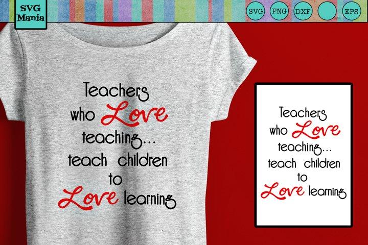 Inspirational Teacher SVG, Teacher Quote SVG, Teacher Saying