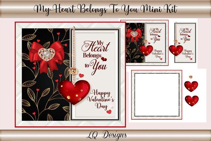 My Heart Belongs To You Mini Kit