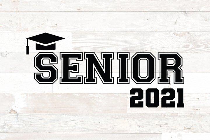 Graduation Senior Class of 2021 Graduation Cap svg png dfx
