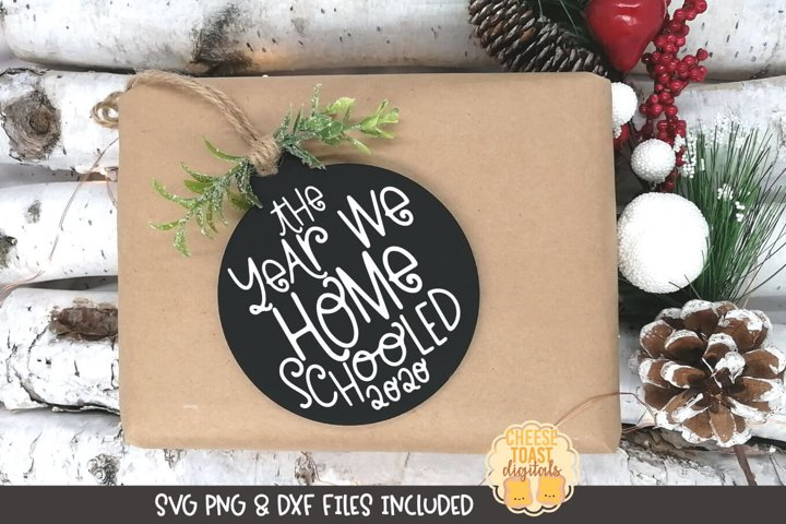 2020 Christmas Ornament SVG | The Year We Homeschooled