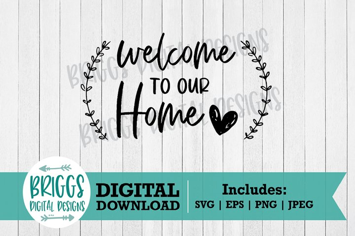 Welcome to our Home Farmhouse Sign Svg |Sign cut file