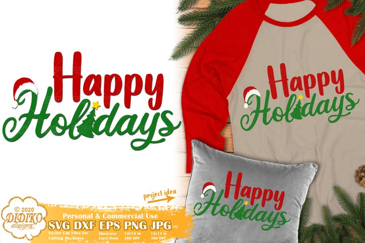 Christmas SVG | Happy Holidays SVG | Merry Christmas SVG