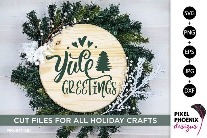 Yule Greetings, Yule SVG, Yuletide SVG, Christmas SVG