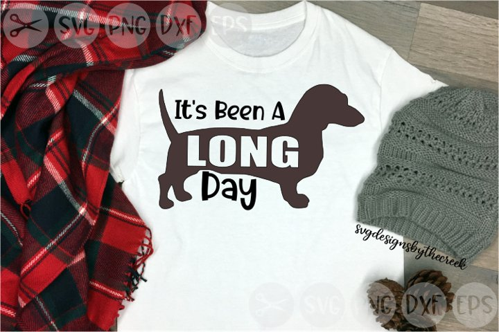 Its Been A Long Day, Dog, Dachshund, Cut File, SVG, PNG