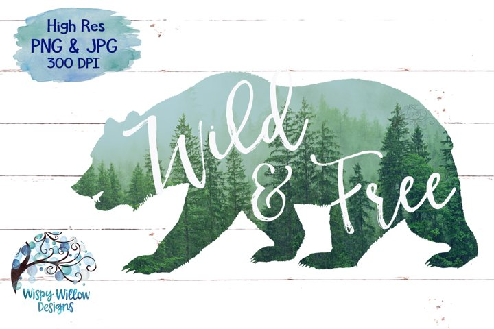 Wild & Free | Forest Bear PNG | Sublimation | Clipart