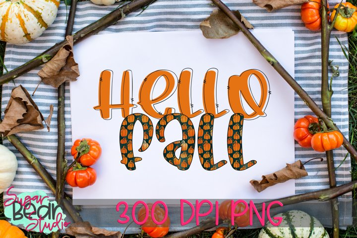 Hello Fall PNG for Sublimation