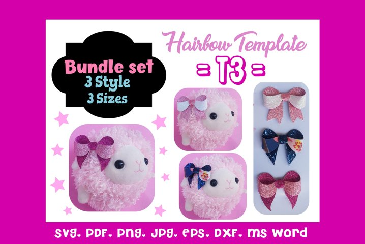 T3-Three 3 Style & 3 Sizes Hair Bow Template Bundle/SVG/PDF