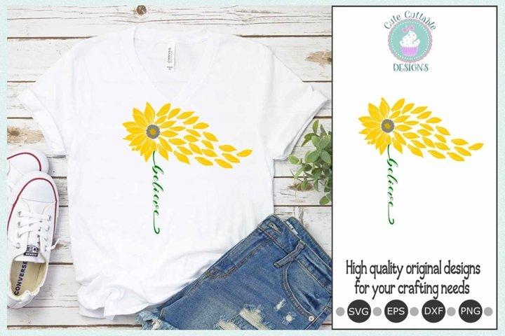 Sunflower svg Believe Inspirational Cut File Design