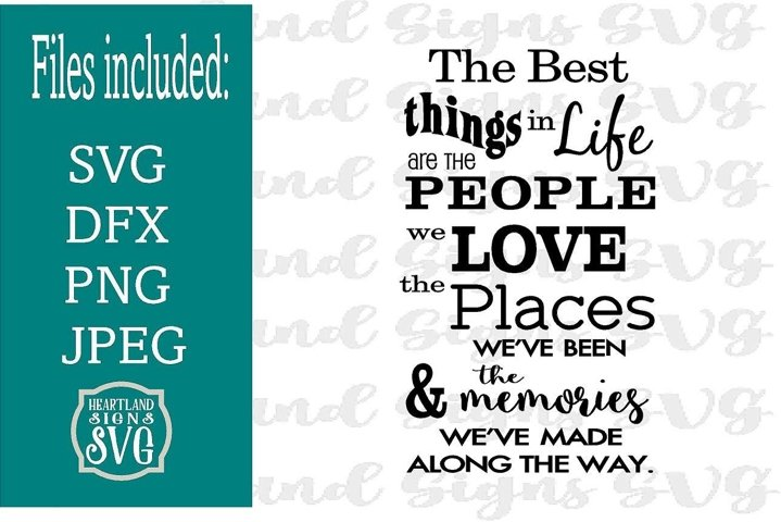 Best Things In Life Places People Memories SVG
