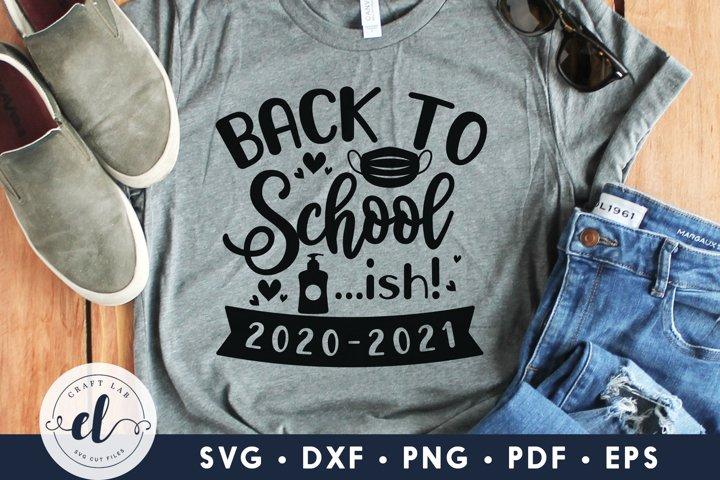 Back To School ...Ish ! 2020-2021, Homeschool SVG DXF PNG