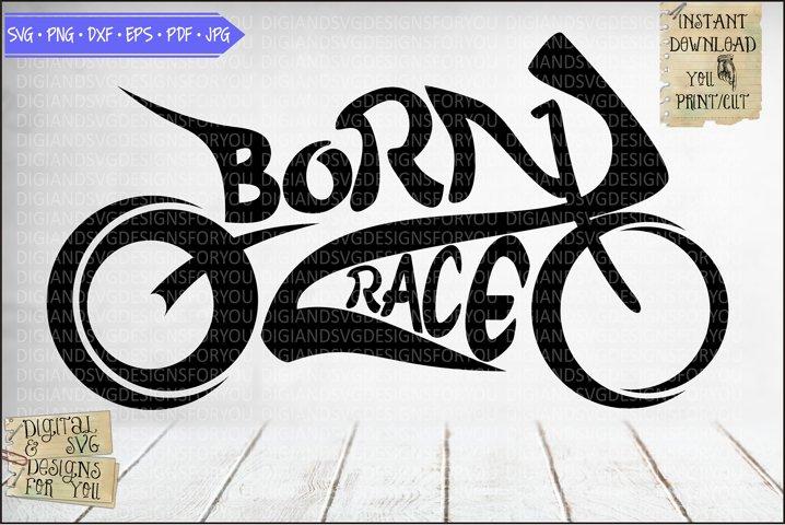 Born to race - Born 2 race