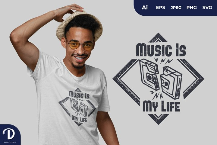 Music is My Life for T-Shirt Design