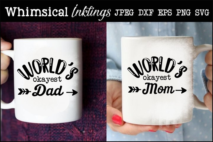 Worlds Okayest Mom And Dad SVG example
