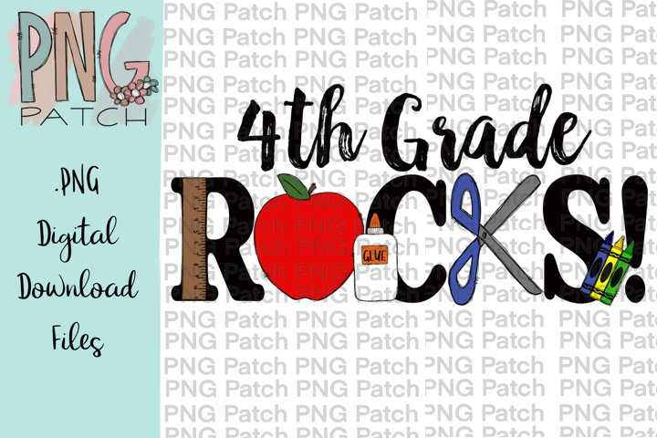 4th Grade Rocks, Student PNG File, School Sublimation