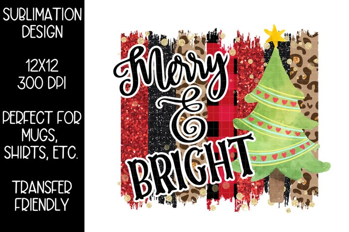 Merry and Bright Christmas Sublimation Design