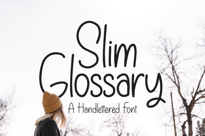 Slim Glossary - Handlettered Font