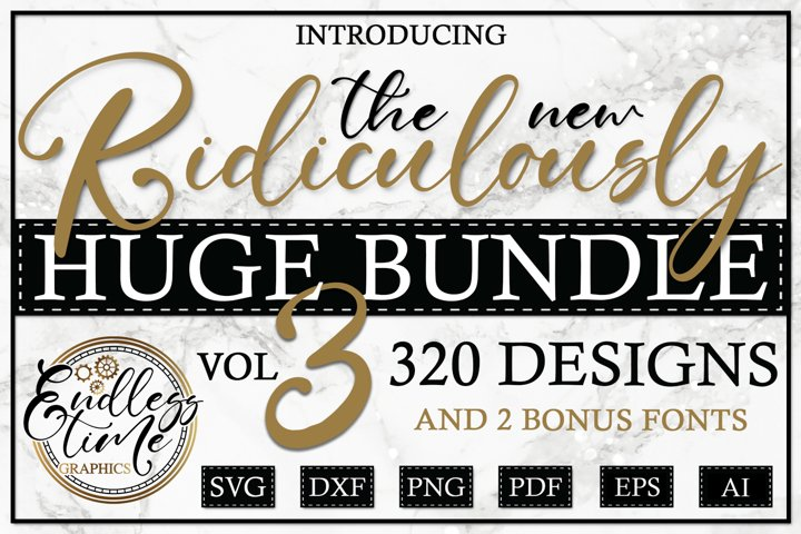 The Ridiculously Huge Bundle 3 - A NEW Massive SVG Set