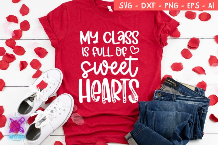 Valentines Day SVG, My class is full of sweethearts, Svg