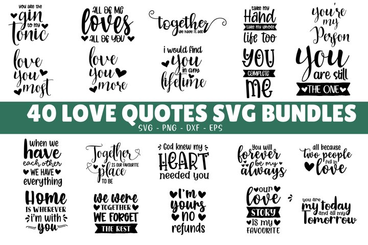 40 Love Quote SVG Bundle