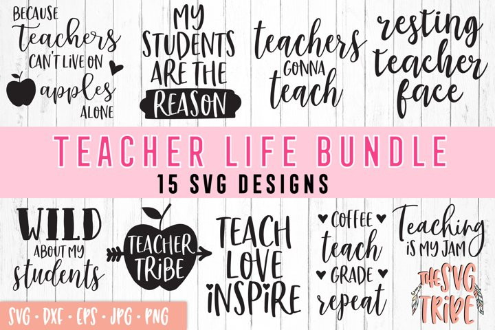 Teacher Life Bundle SVG Cut File DXF PNG EPS JPG
