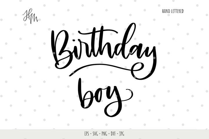Birthday Boy cut file SVG DXF EPS PNG JPG