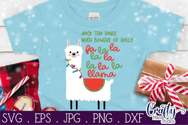 Christmas Svg, Animal Svg, Llama Svg, Deck The Halls Llama