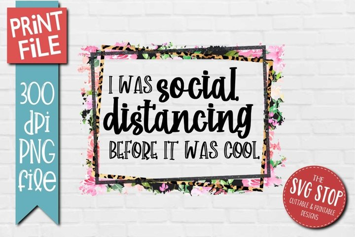 Social Distancing Quote Sublimation Design PNG