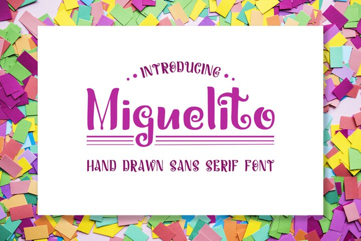 Miguelito - Hand Drawn Font