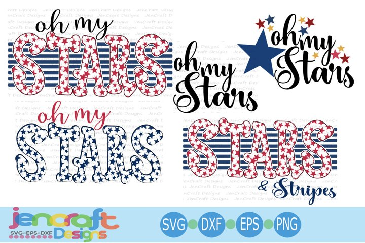 Patriotic Oh My Stars 4th of July Independence day svg cut