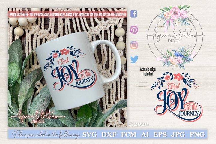 Find Joy in the Journey SVG Cut File LL20Sept14