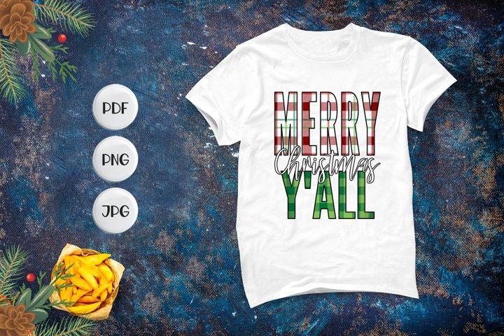 Merry Christmas Yall, Christmas Sublimation Design