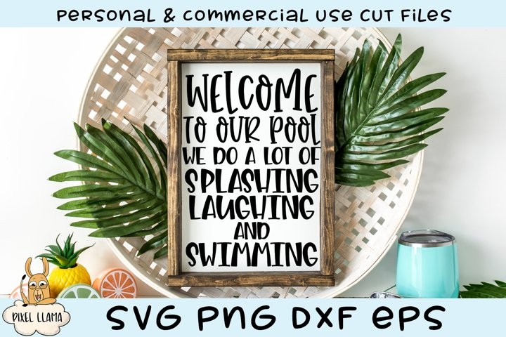 Welcome To Our Pool Splashing Laughing & Swimming SVG