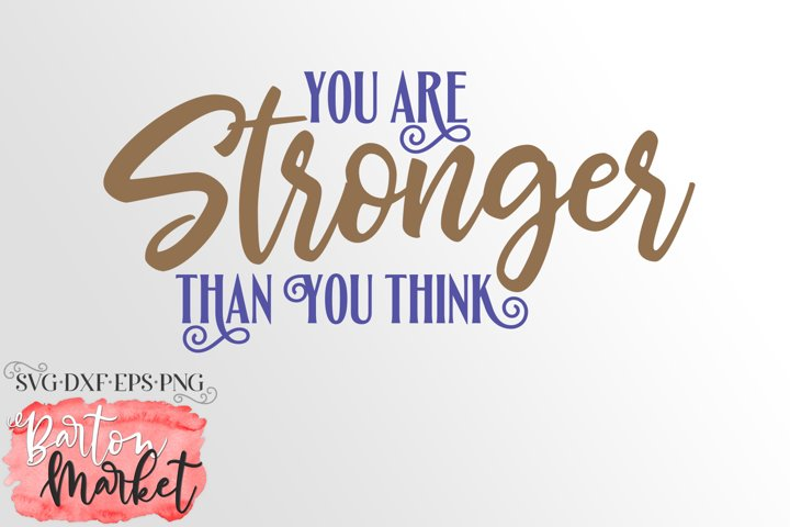 You Are Stronger Than You Think SVG DXF EPS PNG