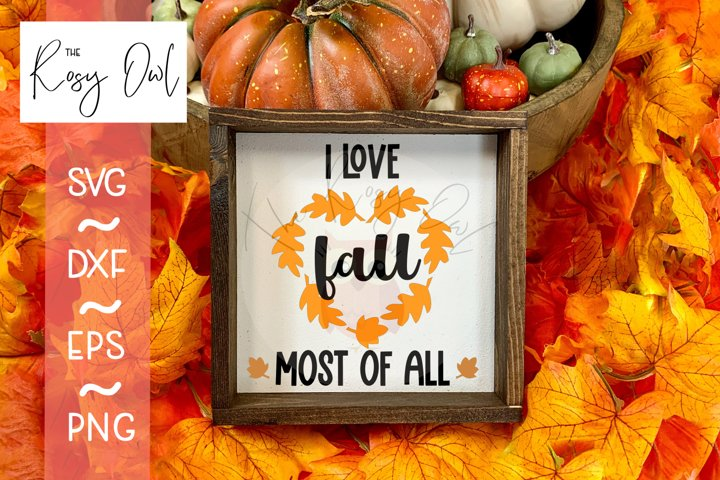 Love Fall Most SVG | Autumn SVG