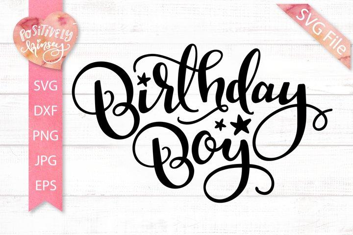 Birthday Boy SVG Cut File, Birthday Svg, for Boys Shirts