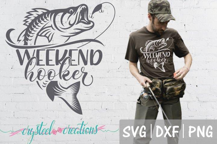 Weekend Hooker SVG, DXF, PNG, Fishing