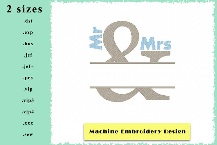 Mr & Mrs Split Name Frame - Machine Embroidery Designs