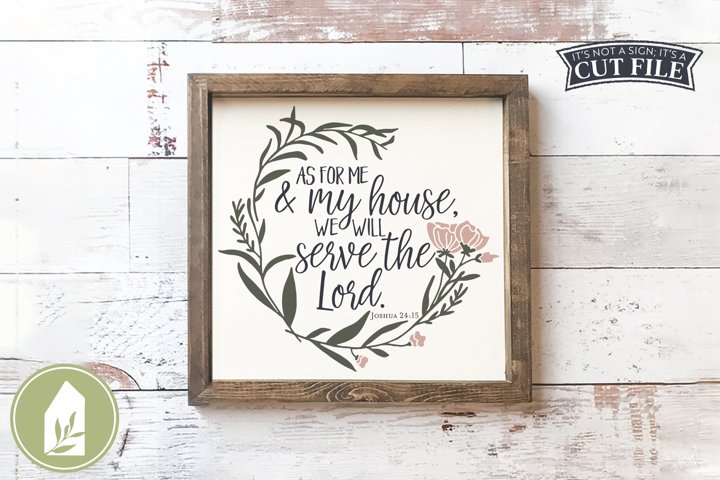Christian SVG, Farmhouse Sign SVG, As For Me and My House