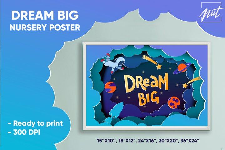 Baby print. Dream big, nursery poster. Nursery wall art