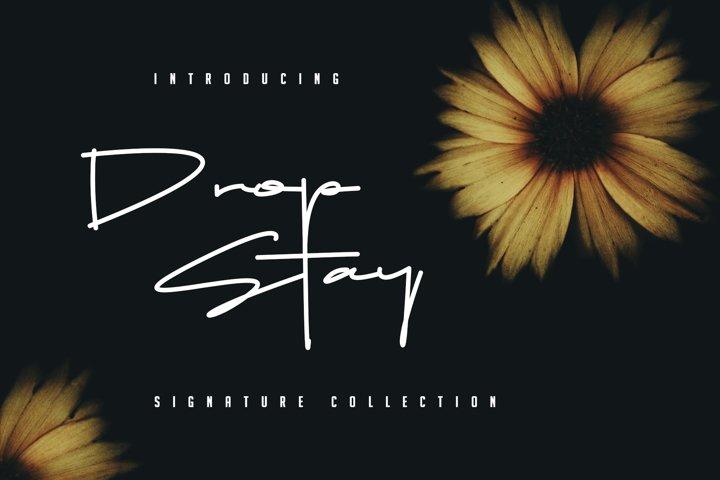 Drop Stay - Signature Font