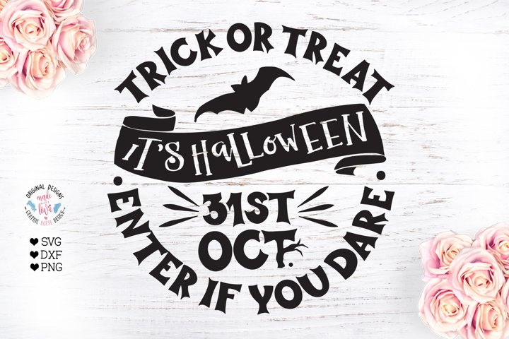 Halloween Trick or Treat 31st October Enter if You Dare Cut