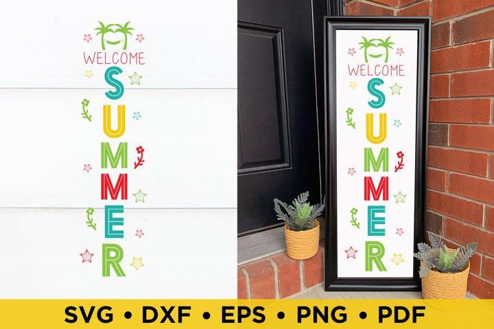 Summer SVG, Welcome Summer Vertical Porch Sign SVG, DXF, PNG